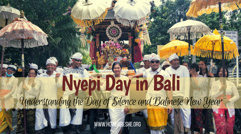 Rituals of Nyepi day in Bali | How Dare She